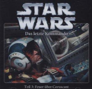 Star Wars, Das letzte Kommando - Feuer über Coruscant , 1 Audio-