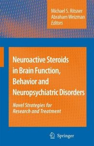 Neuroactive Steroids in Brain Function, Behavior and Neuropsychi