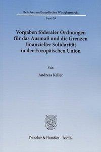 Vorgaben föderaler Ordnungen für das Ausmaß und die Grenzen fina