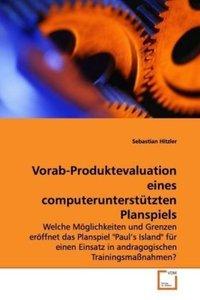 Vorab-Produktevaluation eines computerunterstütztenPlanspiels