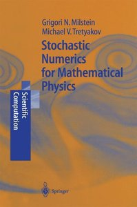 Stochastic Numerics for Mathematical Physics