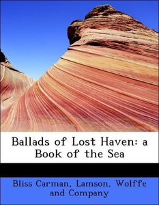 Ballads of Lost Haven: a Book of the Sea