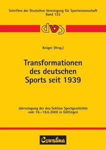 Transformationen des deutschen Sports seit 1939