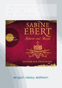 Schwert und Krone - Meister der Täuschung (DAISY Edition)
