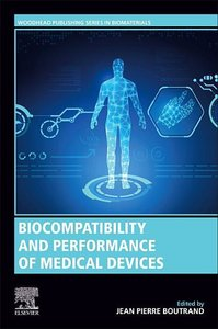 Biocompatibility and Performance of Medical Devices