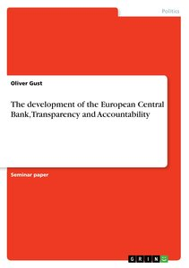 The development of the European Central Bank, Transparency and A