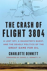 Pipeline Politics: A Daughter\'s Story of a Lost Spy and the Twe