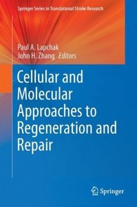 Cellular and Molecular Approaches to Regeneration and Repair