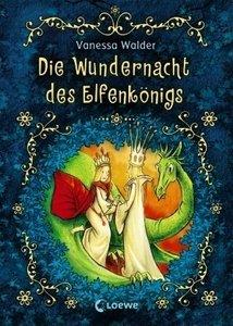 Die Wundernacht des Elfenkönigs