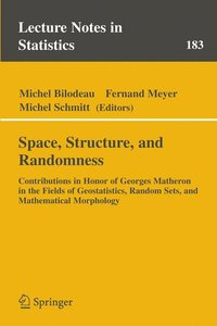 Space, Structure and Randomness