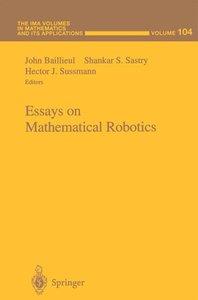 Essays on Mathematical Robotics