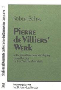 Pierre de Villiers\' Werk
