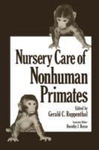 Nursery Care of Nonhuman Primates