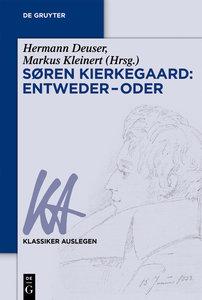 Søren Kierkegaard: Entweder - Oder