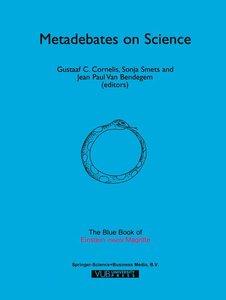 Metadebates on Science