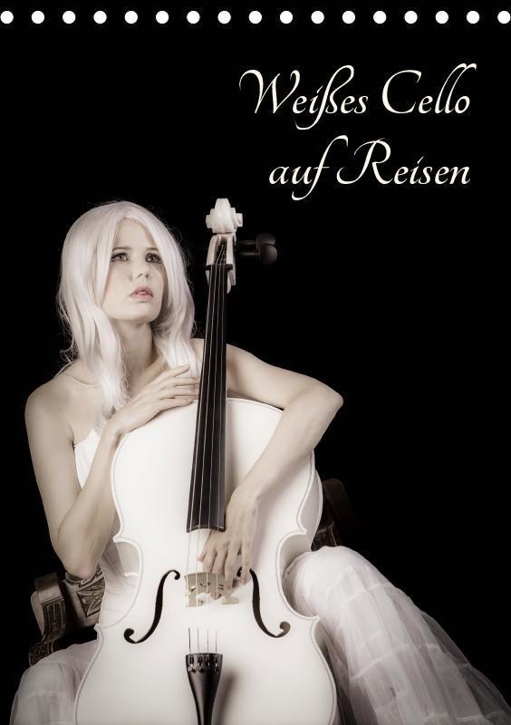 Weißes Cello auf Reisen (Tischkalender 2019 DIN A5 hoch) - zum Schließen ins Bild klicken