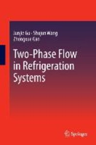 Two-Phase Flow in Refrigeration Systems