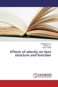Effects of obesity on foot structure and function