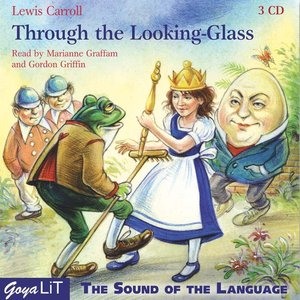 Through the Looking-Glass, 3 Audio-CDs