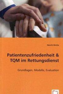 Patientenzufriedenheit & TQM im Rettungsdienst
