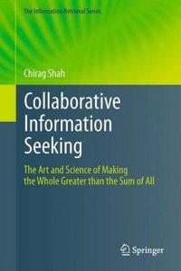 Collaborative Information Seeking