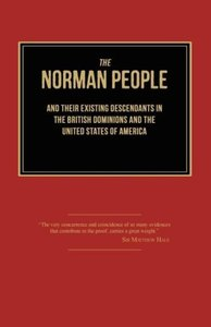 The Norman People and Their Existing Descendants in the British