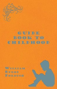 Guide Book to Childhood