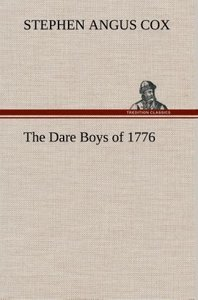 The Dare Boys of 1776
