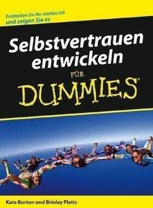 Selbstvertrauen entwickeln für Dummies