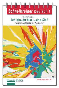 Schnelltrainer Deutsch: Ich bin, du bist ... sind Sie?