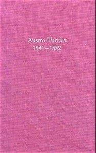 Austro-Turcica 1541-1552