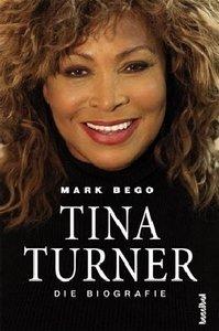Tina Turner - Die Biografie