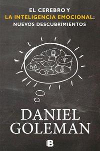 El Cerebro y la Inteligencia Emocional: Nuevos Descubrimientos =