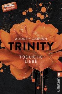 Trinity 03 - Tödliche Liebe