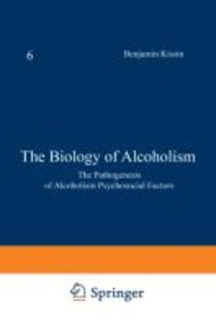 The Biology of Alcoholism