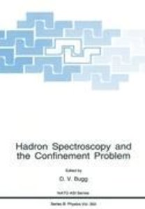 Hadron Spectroscopy and the Confinement Problem