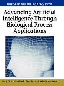 Advancing Artificial Intelligence Through Biological Process App