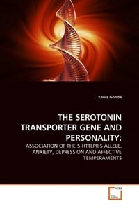 THE SEROTONIN TRANSPORTER GENE AND PERSONALITY: