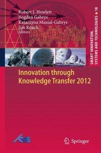 Innovation through Knowledge Transfer 2012