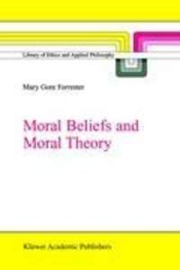 Moral Beliefs and Moral Theory