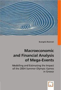 Macroeconomic and Financial Analysis of Mega-Events