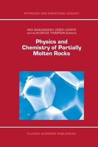 Physics and Chemistry of Partially Molten Rocks