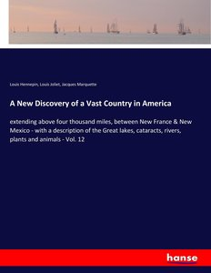 A New Discovery of a Vast Country in America