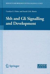 Shh and Gli Signalling in Development