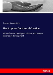 The Scripture Doctrine of Creation