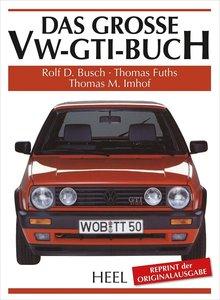 Das große VW-GTI-Buch