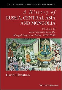 A History of Russia, Central Asia and Mongolia