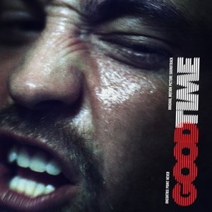 Good Time (OST) (2LP+MP3+Poster/Gatefold)