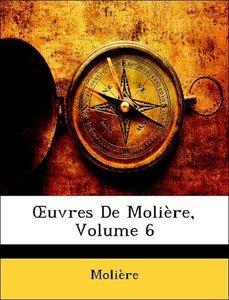 OEuvres De Molière, Volume 6