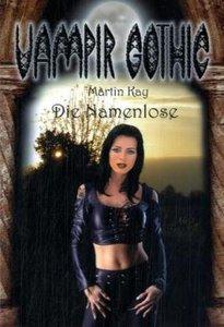 Vampir Gothic 7. Die Namenlose